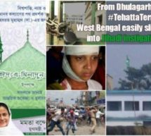 From Dhulagarh to Tehatta Terror – West Bengal easily slipping into Jihadi instigation with Mamata patronage