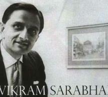 12 अगस्त / जन्म दिवस – महान वैज्ञानिक डॉ. विक्रम साराभाई