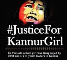 CPI(M) goons did a Nirbhaya on Kannur minor girl