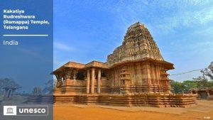 तेलंगाना के रुद्रेश्वर मंदिर (रामप्पा मंदिर) को यूनेस्को की विश्व धरोहर स्थल की सूची में अंकित किया