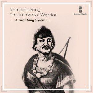 Swaraj@75 : Amrit Mahotsav – Unsung Hero U Tirot Sing