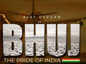 फ़िल्म समीक्षा : भुज – द प्राइड ऑफ इंडिया